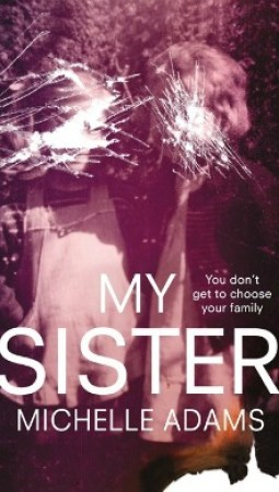 Book review: My Sister by Michelle Adams