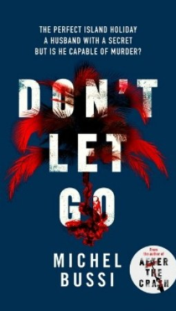 Book review – Don't Let Go by Michel Bussi
