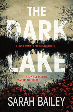 Book review: The Dark Lake by Sarah Bailey