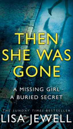 Book review: Then She Was Gone by Lisa Jewell