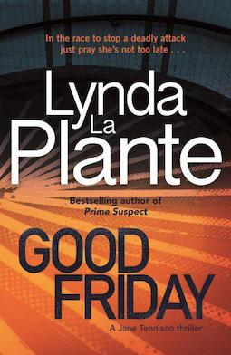 Book review: Good Friday by Lynda La Plante