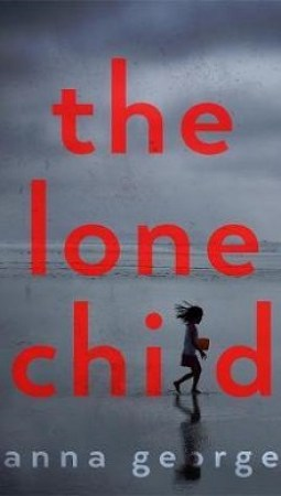 Book review: The Lone Child by Anna George