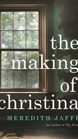 Book review: The Making of Christina by Meredith Jaffe