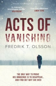 acts of vanishing by fredrik t olsson