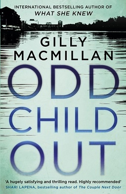 Book review: Odd Child Out by Gilly Macmillan