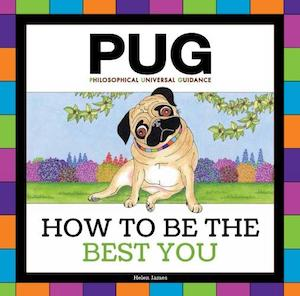 PUG - How To Be The Best You by Helen James