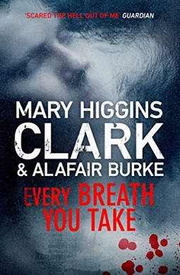 Book review: Every Breath You Take by Mary Higgins Clark and Alafair Burke