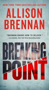 Breaking Point by Allison Brennan