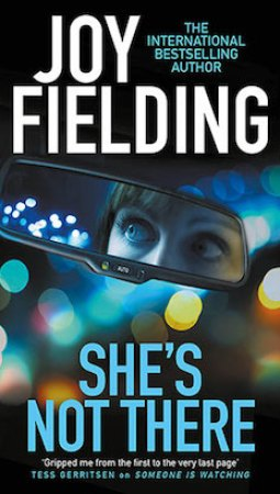 Book review: She's Not There by Joy Fielding
