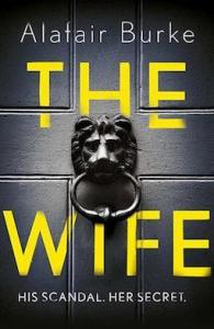 The Wife by Alafair Burke