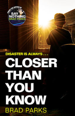 Book review: Closer Than You Know by Brad Parks