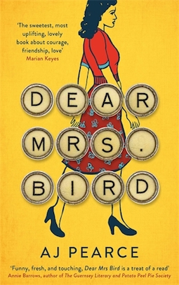 Dear Mrs Bird by AJ Pearce