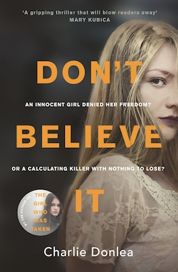 Book review: Don't Believe It by Charlie Donlea