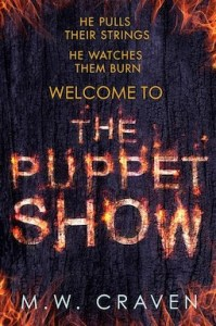 The Puppet Show by MW Craven