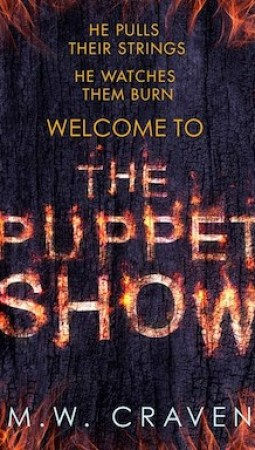Book review: The Puppet Show by MW Craven