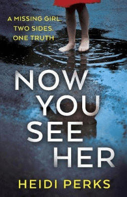 Book review: Now You See Her by Heidi Perks