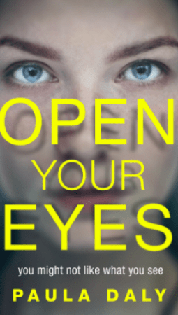 Book review: Open Your Eyes by Paula Daly