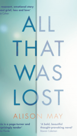 Book review: All That Was Lost by Alison May