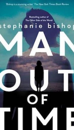 Book review: Man Out of Time by Stephanie Bishop