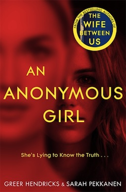 Book review: An Anonymous Girl by Greer Hendricks & Sarah Pekkanen