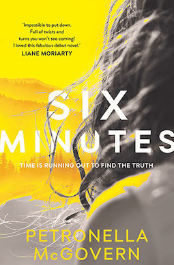 Book review: Six Minutes by Petronella McGovern