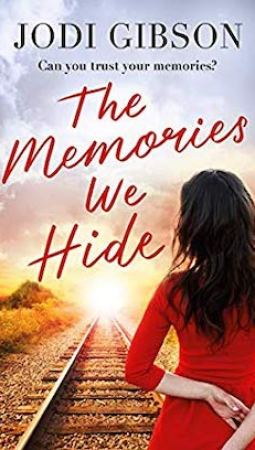 Book review: The Memories We Hide by Jodi Gibson