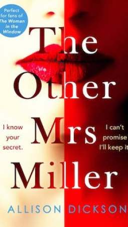 Book review: The Other Mrs Miller by Allison Dickson