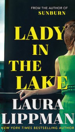 Book review: Lady in the Lake by Laura Lippman