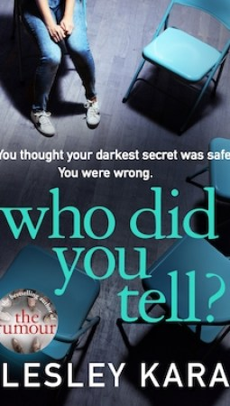 Book review: Who Did You Tell? by Lesley Kara