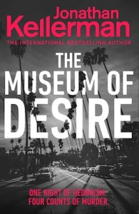 The Museum of Desire by Jonathon Kellerman