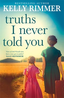 Book review: Truths I Never Told You by Kelly Rimmer