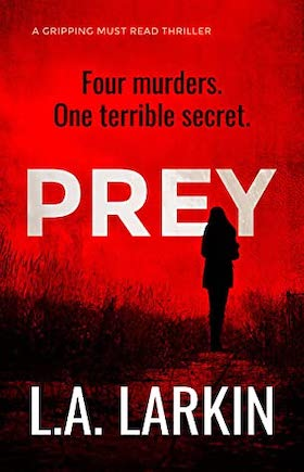 Book review: Prey by L A Larkin