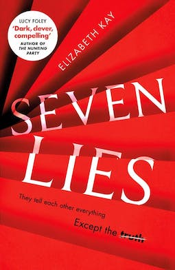 Book review: Seven Lies by Elizabeth Kay