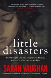 Little Disasters by Sarah Vaughan