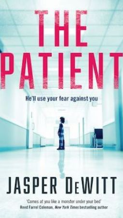 Book review: The Patient by Jasper DeWitt