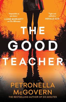 Book review: The Good Teacher By Petronella McGovern