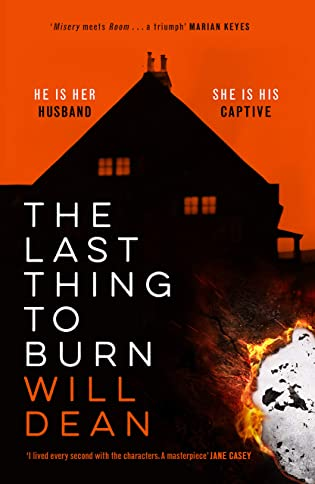 Book review: The Last Thing To Burn by Will Dean