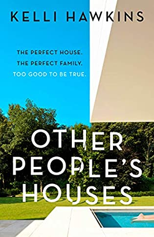 Book review: Other People's Houses by by Kelli Hawkins