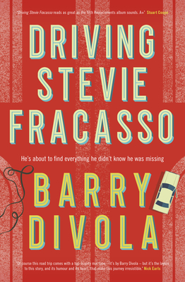 Book review: Driving Stevie Fracasso by Barry Divola