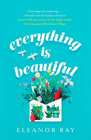 Book review: Everything is Beautiful by Eleanor Ray