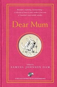 Dear Mum, edited by Samuel Johnson