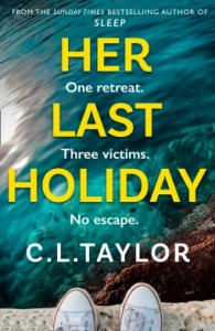 Her Last Holiday by CL Taylor