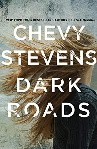 Book review: Dark Roads by Chevy Stevens