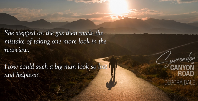 A big man looks so lost - Surrender at Canyon Road - Manhattan Special