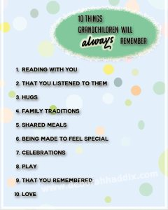 10 Things Grandchildren will Remember