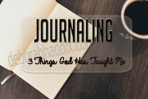 3 Things God Has Taught Me