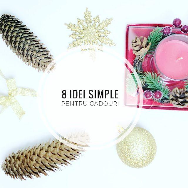8 idei simple pentru cadouri de Crăciun