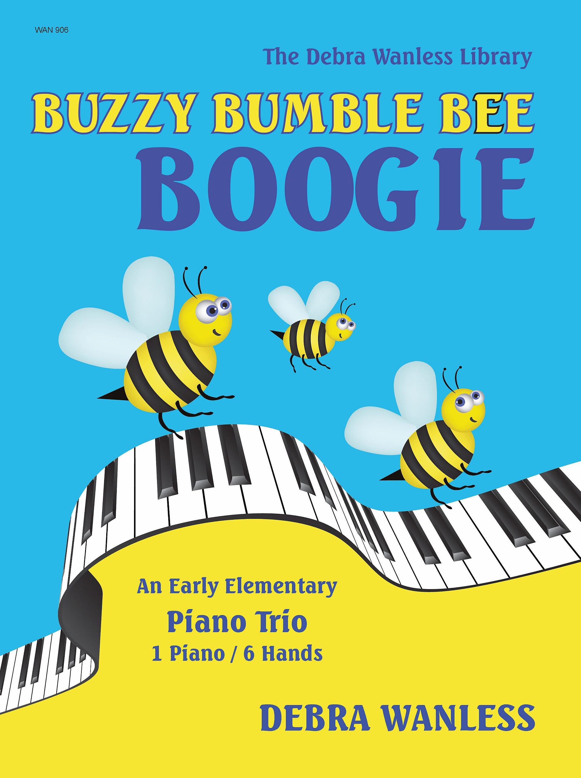 Buzzy Bumble Bee Boogie Debra Wanless Music