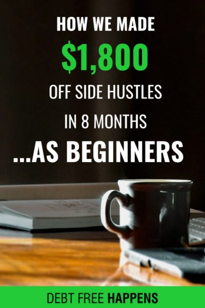 How We Made $1,800 With Side Hustles