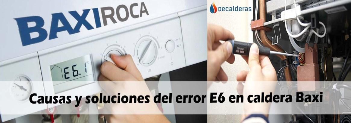 causas-y-soluciones-del-error-E6-en-caldera-baxi